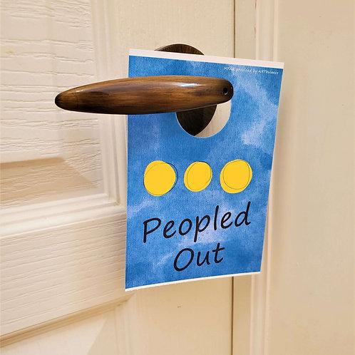 'PEOPLED OUT' Door Hanger