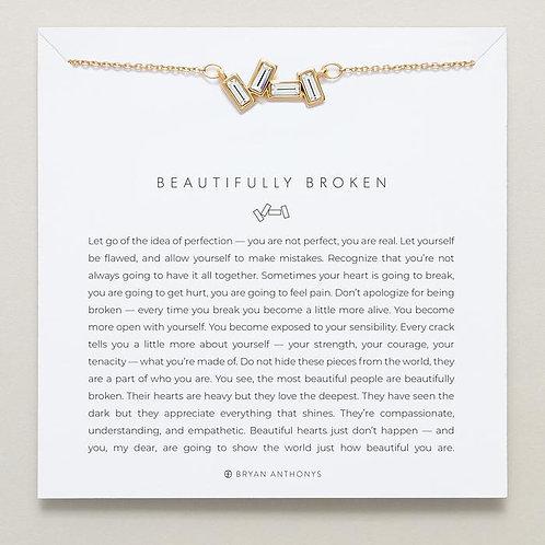 Beautifully Broken Necklace
