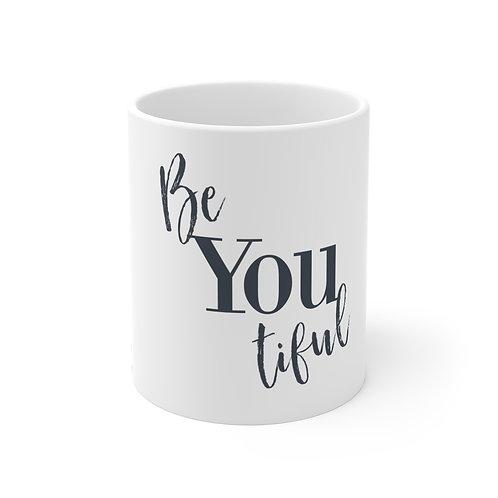 Mug 11oz-Be YOU tiful