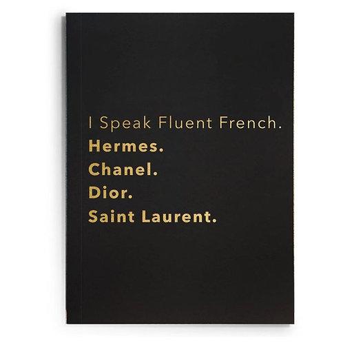 I Speak Fluent French Journal
