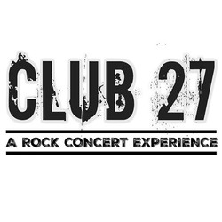 Club 27:A Concert Experience