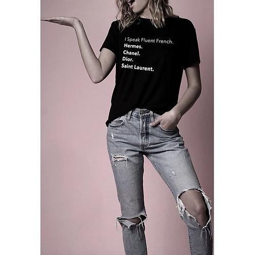 I Speak Fluent French - Tshirt