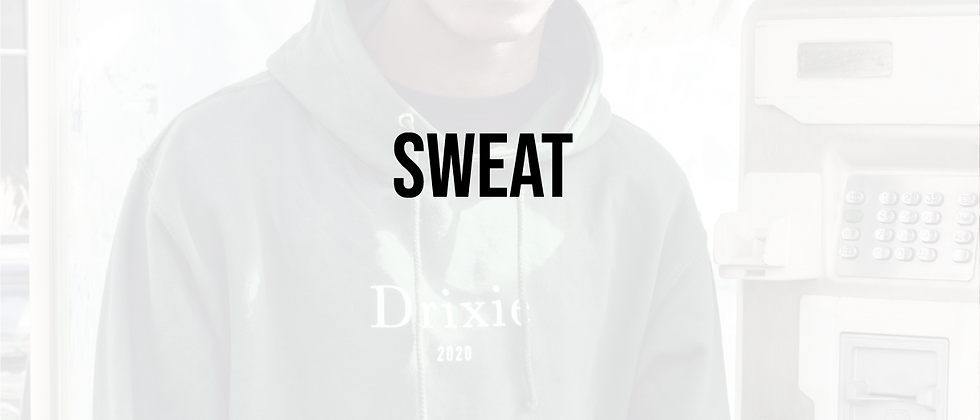 Sweat - Drixie