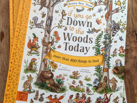 Book Review - If You Go Down to the Woods Today - Brown Bear Wood by Rachel Piercey & Freya Hartas