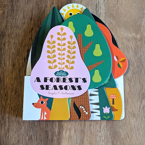A Forest's Seasons by Ingela P Arrhenius. A bookscape Board book.