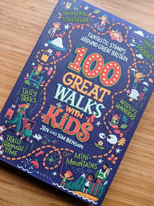 100 Great Walks With Kids Fantastic Stomps Around Great Britain Jen Benson