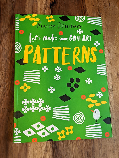 Let's make some Great Art Patterns by Marion Denchars