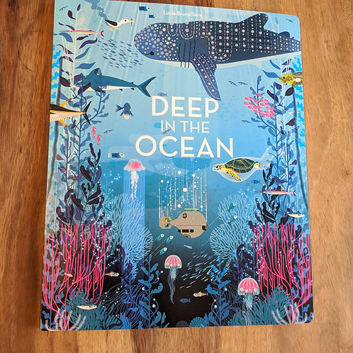 Deep in the Ocean hard book for children by Lucie Brunelliere