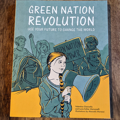 Green Nation Revolution - Us your future to change the world by Giannella