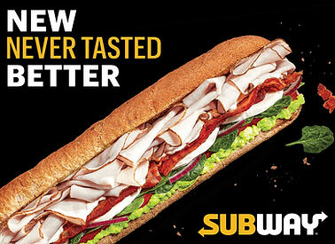SUBWAY graphic - NEW NEVER TASTED BETTER SUBWAY