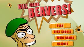 Kill Damn Beavers!