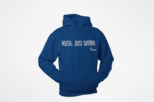White Hush. Just Work!  Pull Over Hoodie