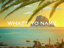 "Luizana ""What's Yo Name"" ft Demar Jackson"
