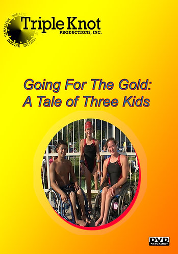 Going For The Gold: A Tale of Three Kids DVD