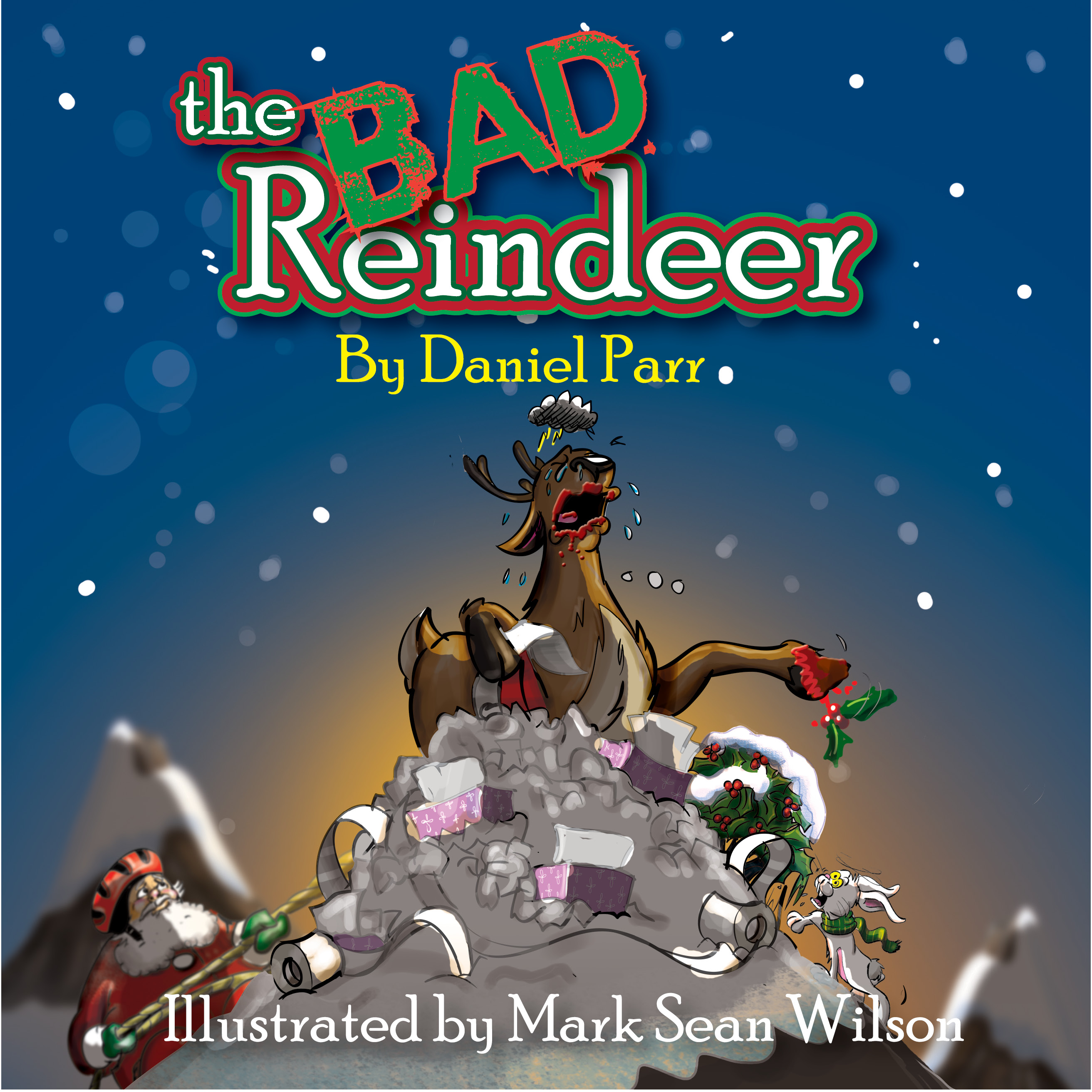 THE BAD REINDEER (BOOK print no marks)