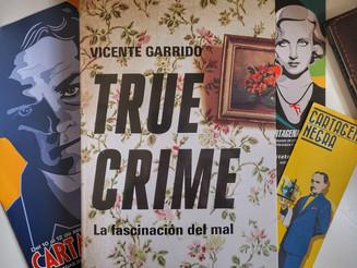 True Crime, lo nuevo de Vicente Garrido