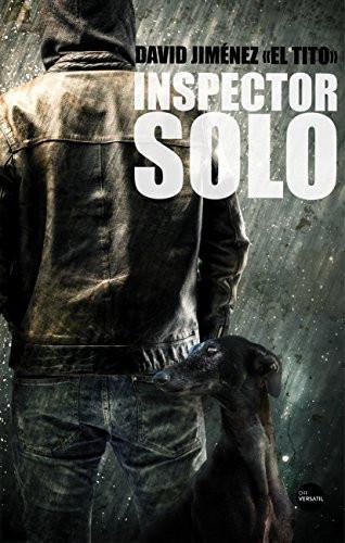 Inspector Solo. David Jiménez El Tito