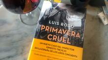Primavera cruel de Luis Roso.
