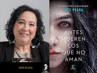 Antes mueren los que no aman, de Inés Plana