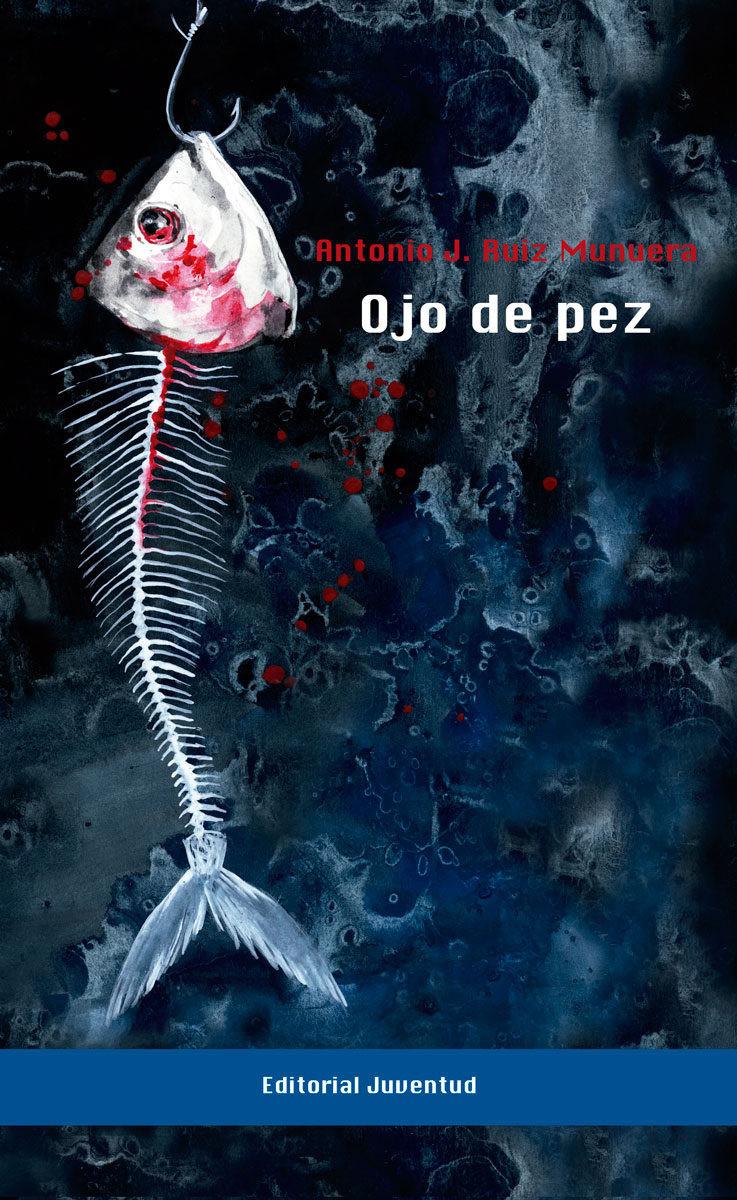 Ojo de pez. Antonio Ruiz Munuera