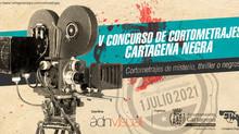 Cartagena Negra abre el plazo de presentación para la V edición del concurso de cortometrajes
