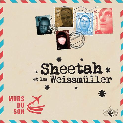 """SHEETAH & LES WEISSMULLER  """"Murs du son"""""""