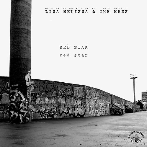 "LISA MELISSA &THE MESS  ""Red Star"" (black edition)"