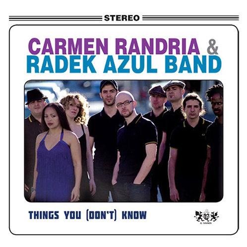"CARMEN RANDRIA & RADEK AZUL BAND ""Things You (don't) Know"""