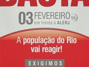A sociedade deve reagir: 3 de fevereiro na frente da ALERJ. BASTA!!!!