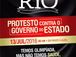 LUTO PELO RIO - ATO DE PROTESTO CONTRA O GOVERNO DO ESTADO DO RIO DE JANEIRO.