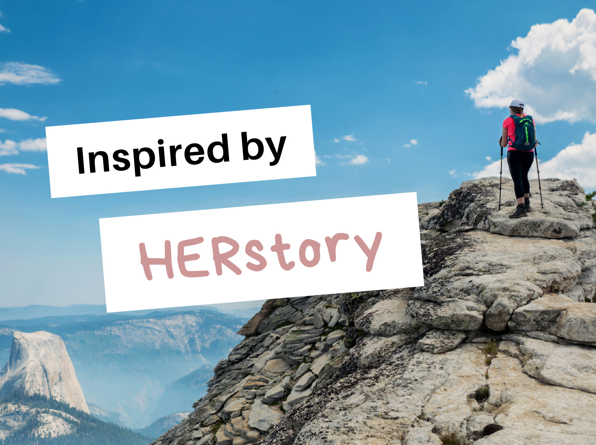 Inspired by HERstory Podcast