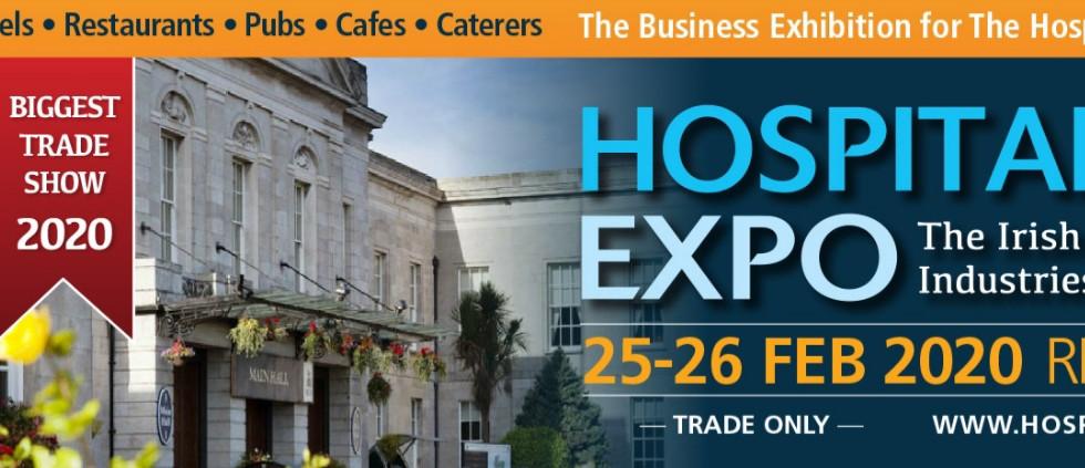 Hospitality Expo, 25-26 Feb. 2020 RDS, Dublin