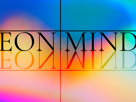 I-IV-MMXX (01-04-2020) Eon Mind is born.