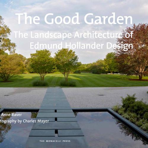 Edmund Hollander The Good Garden