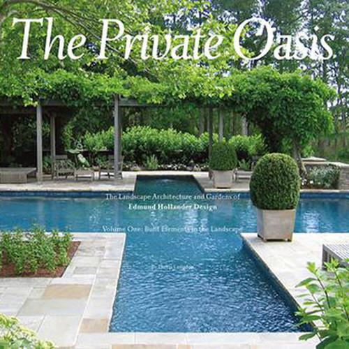 Edmund Hollander The Private Oasis