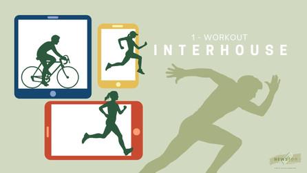 Interhouse - Workout!
