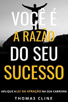 1200X1800_VOCÊ_É_A_RAZÃO_DO_SEU_SUCESSO.