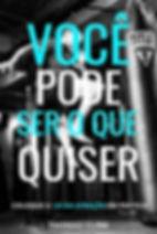 1200X1800_VOCÊ_PODE_SER_O_QUE_QUISER.jpg
