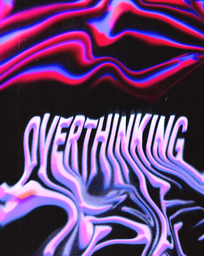 OVERTHUNKING.png