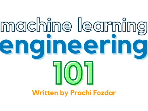 Machine Learning Engineering 101