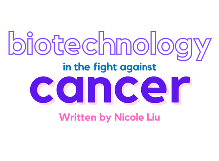 Biotechnology in the Fight Against Cancer