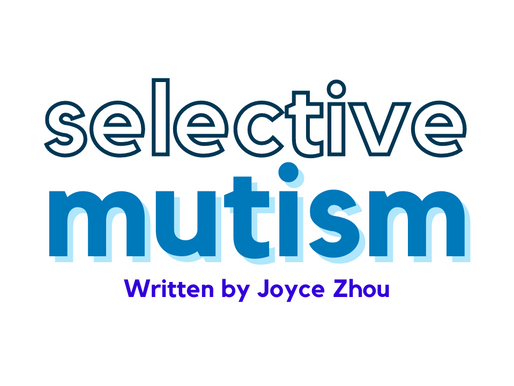 Selective Mutism: Causes and Effects