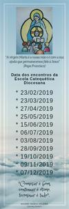 Data dos encontros da Escola Catequética 2019