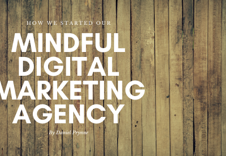 How We Started Our Mindful Digital Marketing Agency - Our First Client