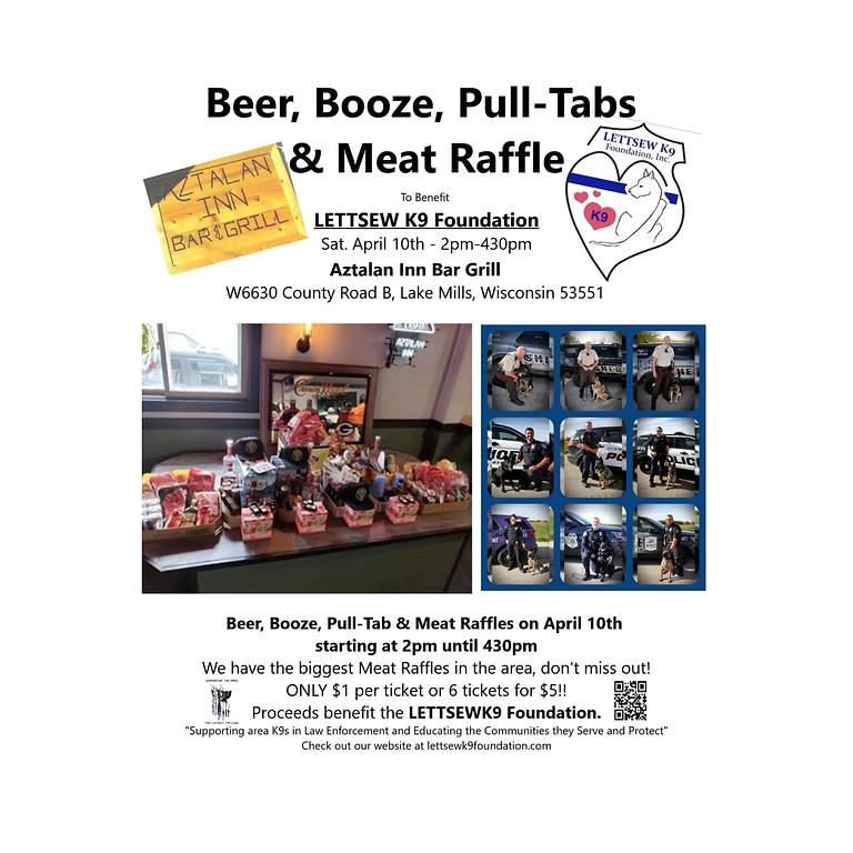 Beer, Booze, Pull-tabs, & Meat Raffle