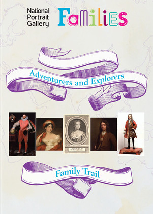 Adventurers and Explorers - Family Trail for National Portrait Gallery