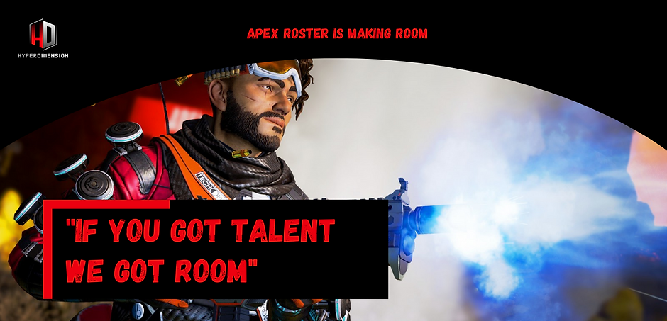 Apex Roster Is Making Room.png