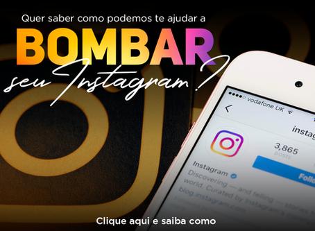Guia Completo para bombar o seu Instagram