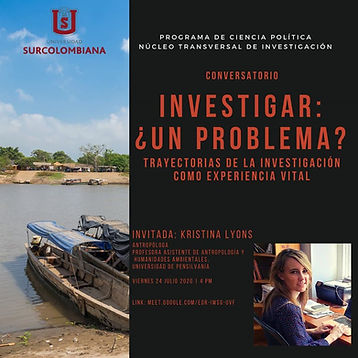 Investigar, un problema?, Research: it is a problem? Kristina Lyons