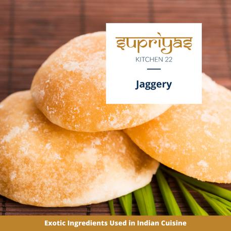 Exotic Ingredients : Jaggery